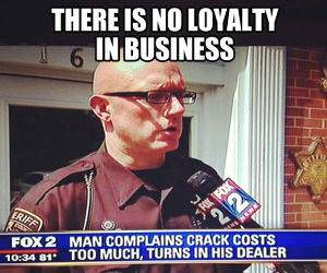 No Loyalty Business funny picture