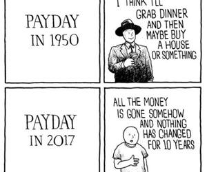 paydays have changed funny picture