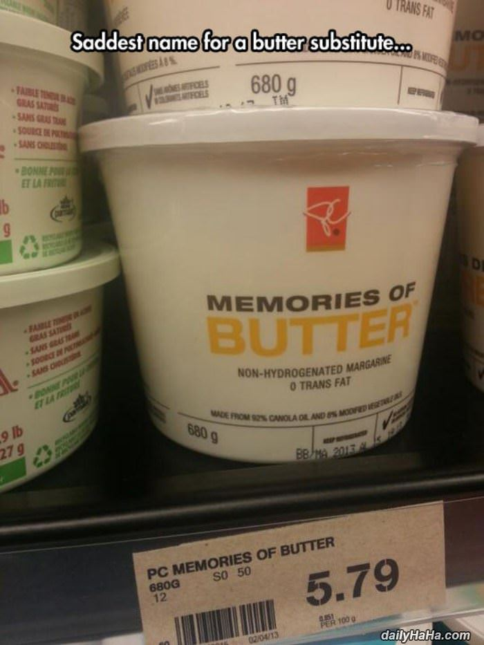 saddest butter substitute funny picture