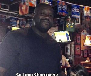 so i met shaq today funny picture