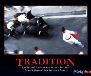 Some Traditions funny picture