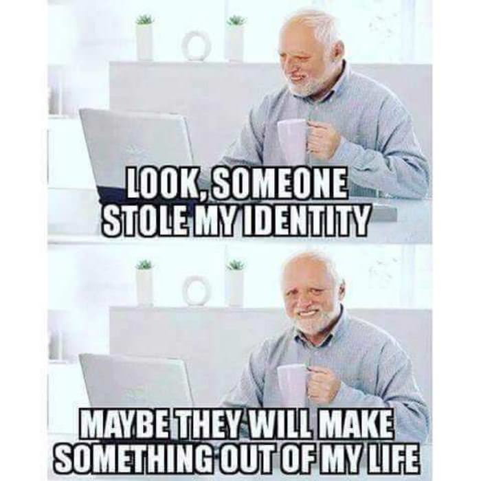 someone stole my identity funny picture