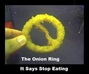 Stop Eating Onion Ring