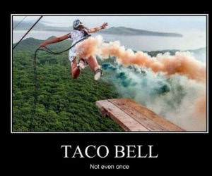Taco Bell Hell funny picture
