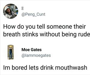 tell someone their breath stinks