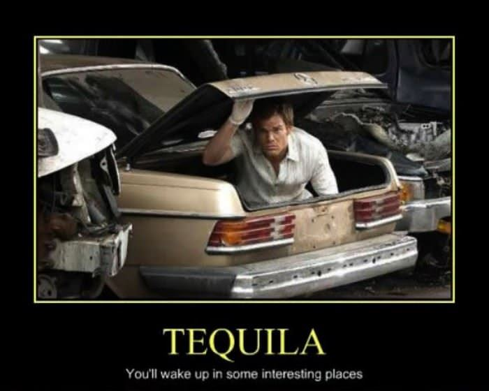 tequila has some weird effects funny picture