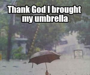thank god i bought an umbrella
