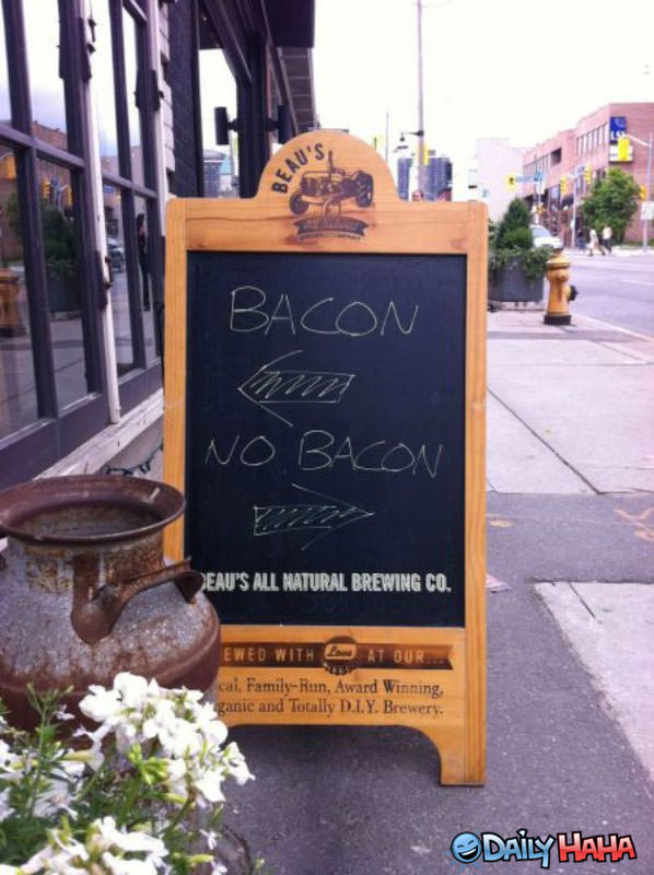 The Bacon Way funny picture