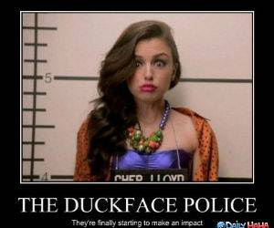 Duckface Police funny picture