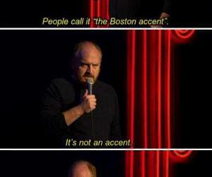the boston accent funny picture
