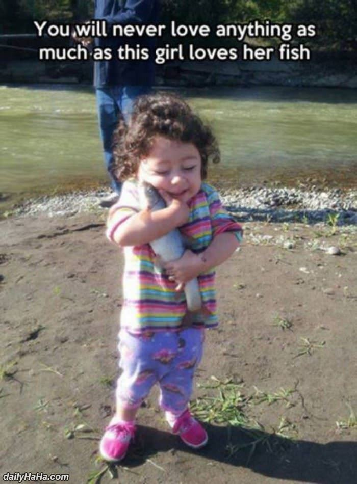 this girl loves her fish funny picture