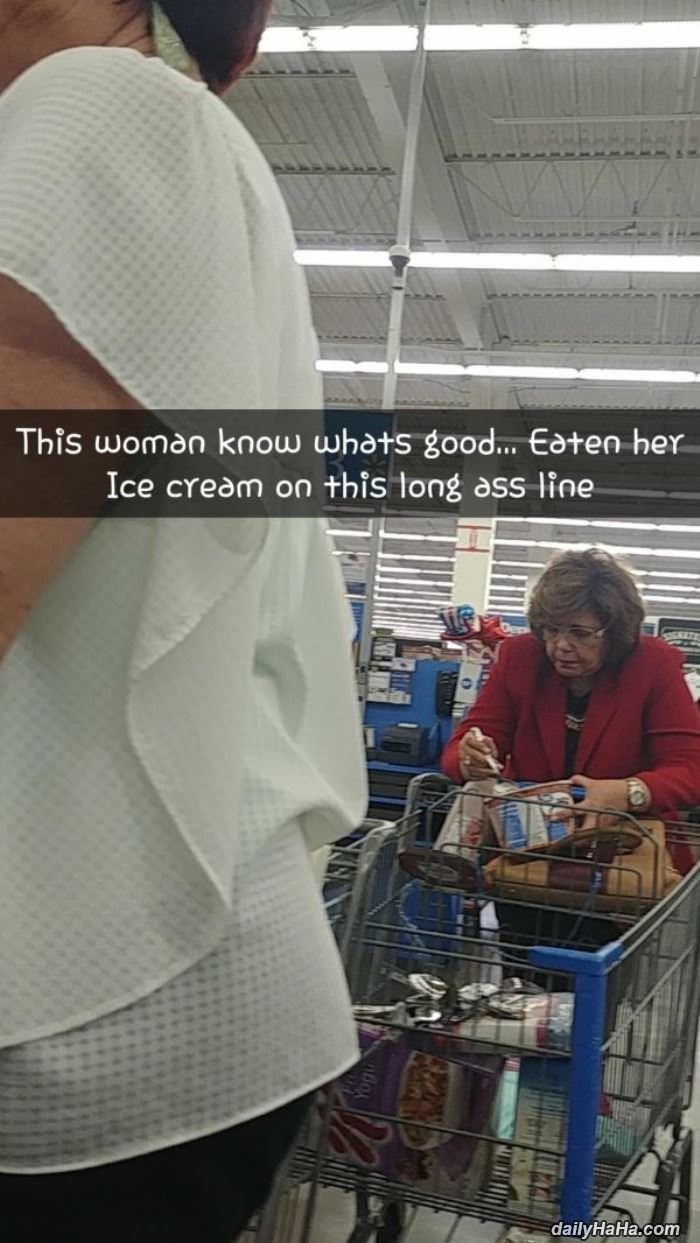 this lady knows what is good funny picture