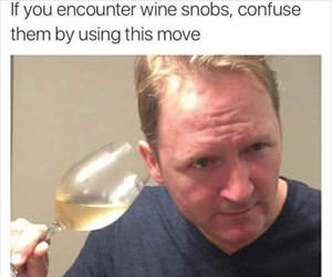 throw off the wine snobs