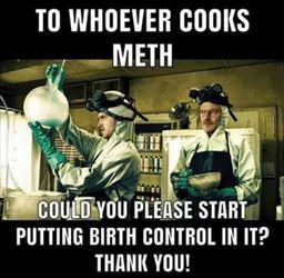 to the people who cook meth