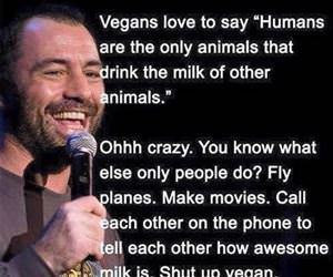 vegans love to say funny picture