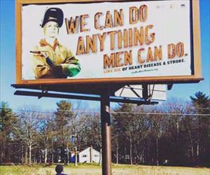 we can do anything men can do