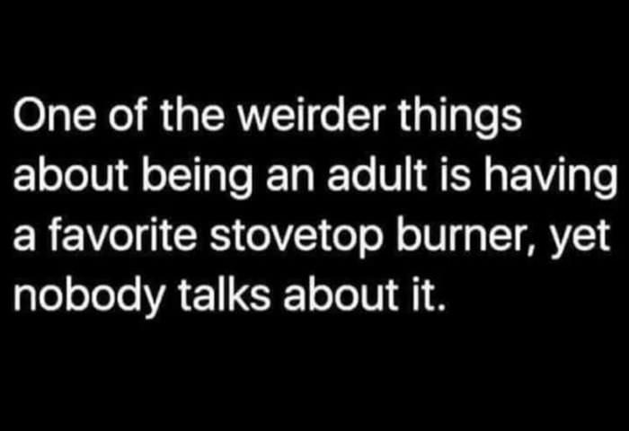 weird parts of being an adult