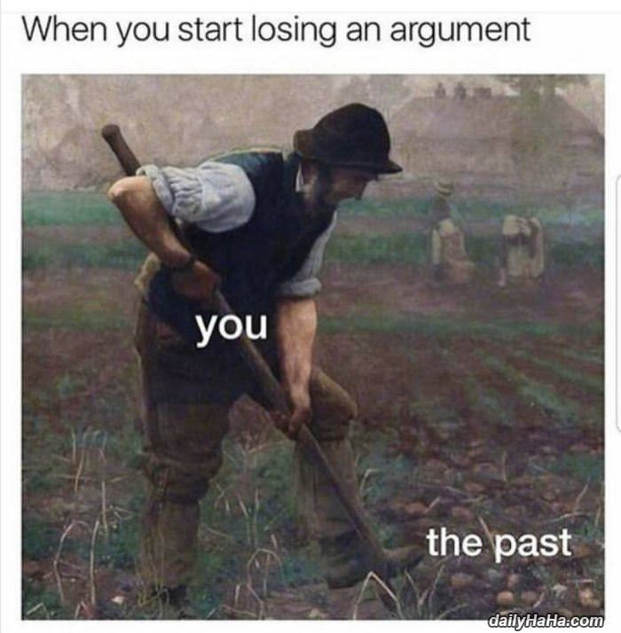 when you start to lose an argument funny picture