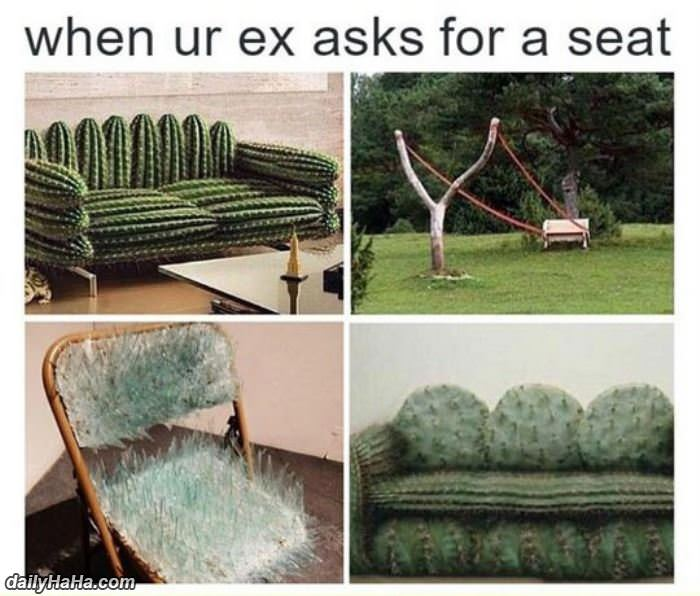 when your ex asks for a seat funny picture