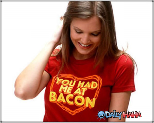 Chicks Dig Bacon funny picture