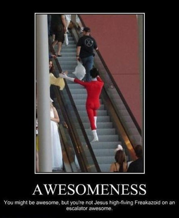 You might be awesome funny picture