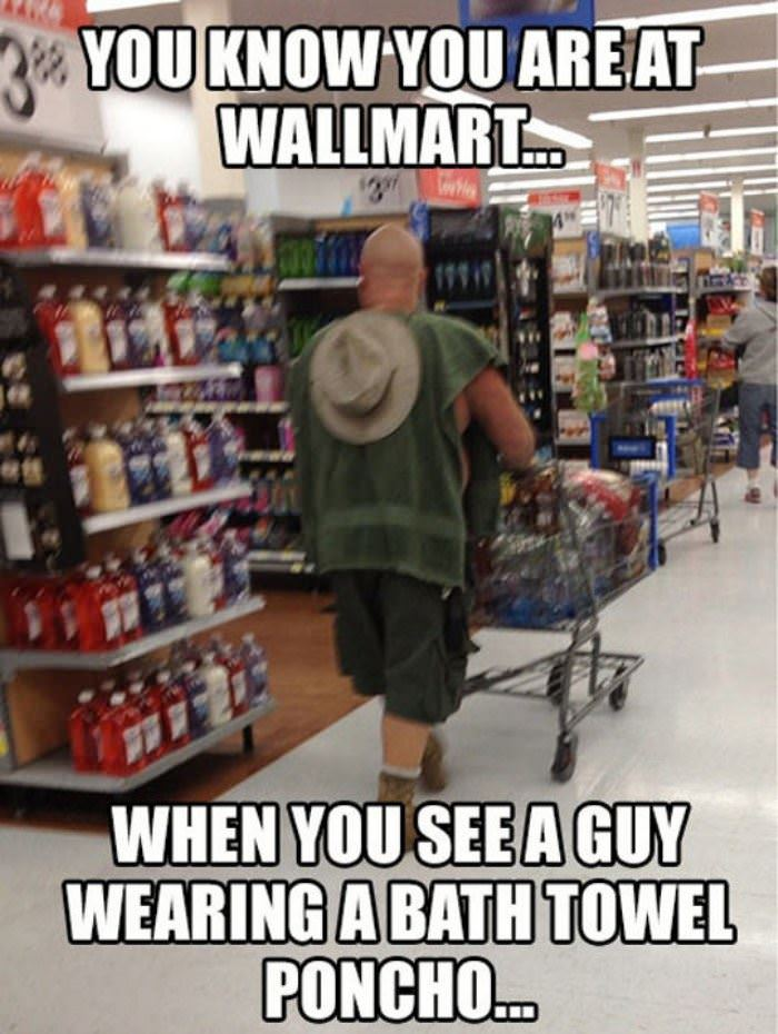 you know you are at walmart funny picture