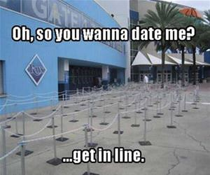 you want to date me funny picture