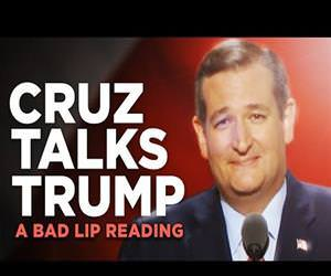 ted cruz bad lip reading Funny Video