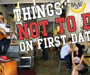 things not to do on first dates Funny Video