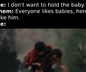 hold the baby