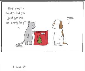 did you get me an empty bag