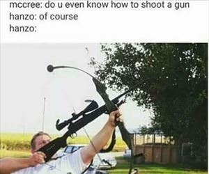 do you even know how to shoot a gun