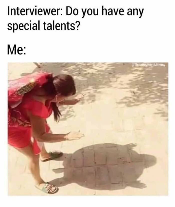 do you have any special talents