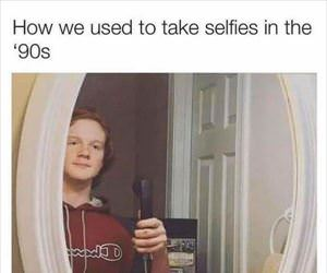 how we used to take selfies