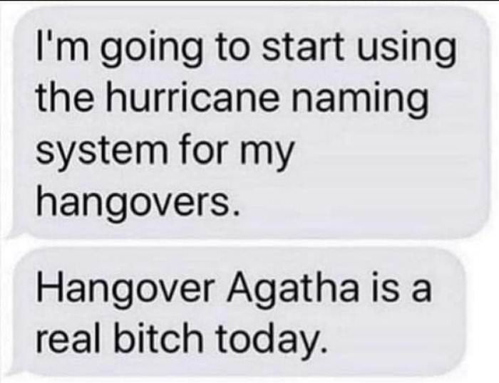 starting to name my hangovers