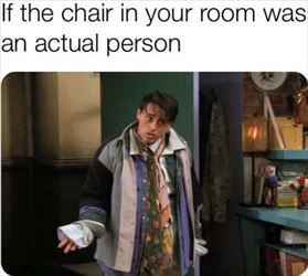 the chair in your room