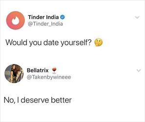 would you date yourself