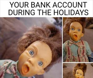 your bank account